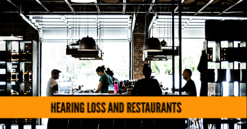 Tips and tricks for going to a restaurant with hearing loss